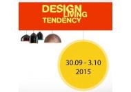Приглашаем на выставку! DESIGN LIVING TENDENCY 2015